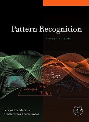 Pattern Recognition By Theodoridis, Sergios/ Koutroumbas, Konstantinos